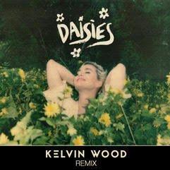 Daisies - Kelvin Wood Remix