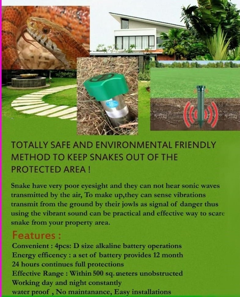 Totally safe and environmental friendly method to keep snakes out of the protected area.
