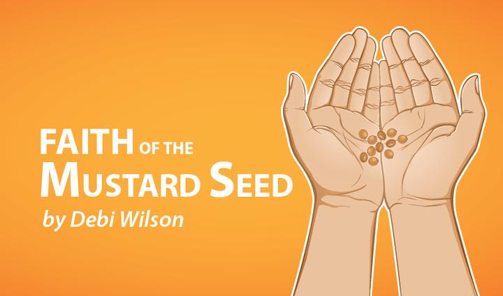 Faith of the Mustard Seed