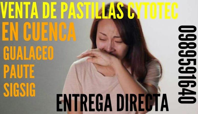 PASTILLAS CYTOTEC MISOPROSTOL EN GUALACEO  AZUAY ECUADOR 0987078595