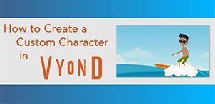 How to create custom characters in Vyond