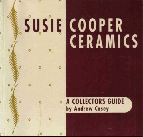 Susie Cooper A Collectors Guide Jazz Publication 1992 OUT OF PRINT