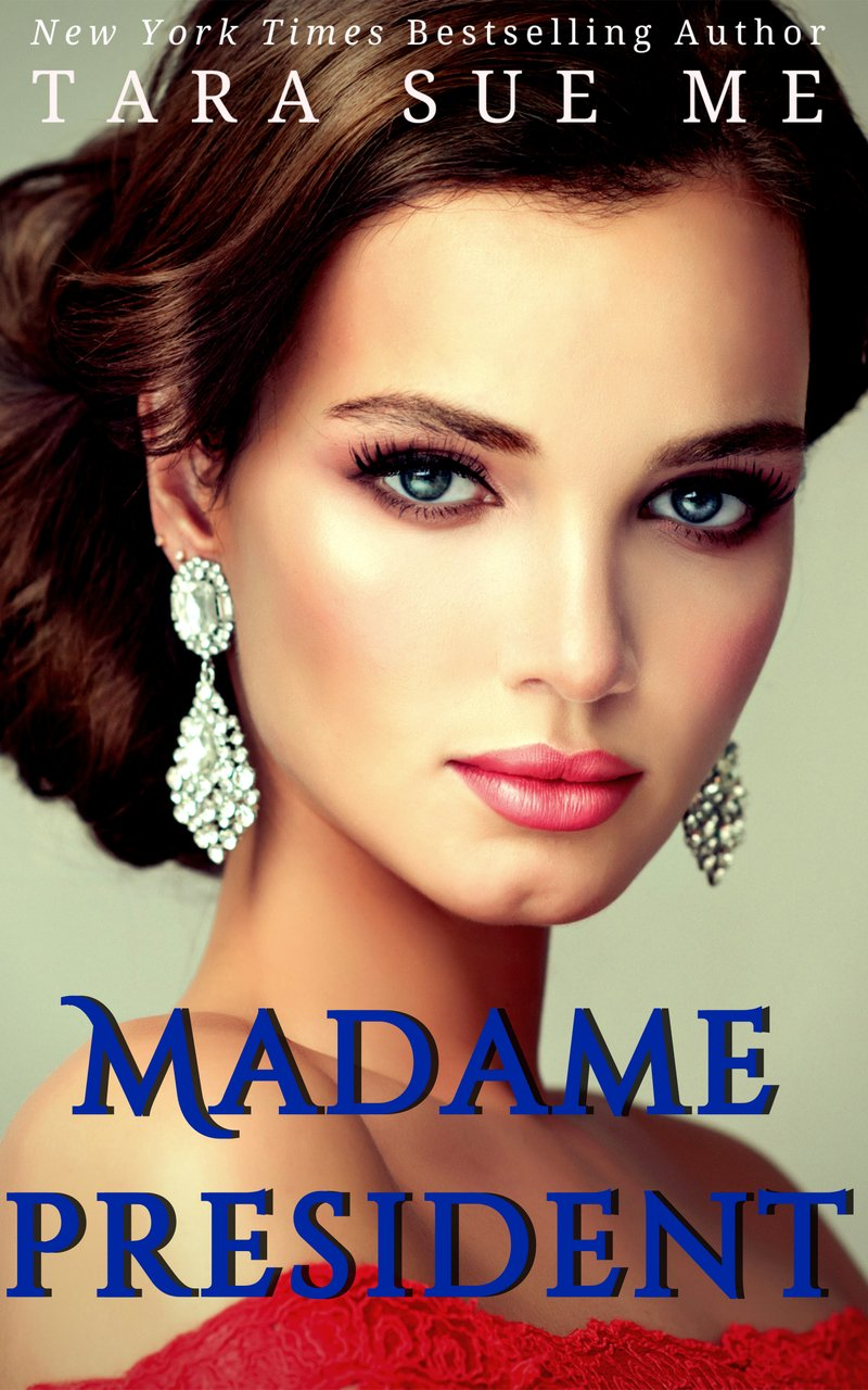 Madame President Chapter One