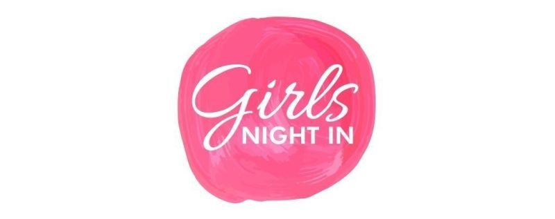 Girls night in £15 each CURRENTLY UNAVAILABLE
