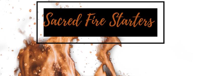 Sacred Fire Starters Academy