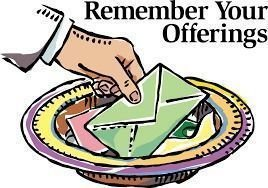 Image result for Remember your tithes and offerings