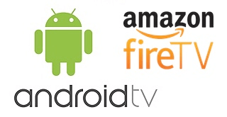 Android TV Amazon Fire TV
